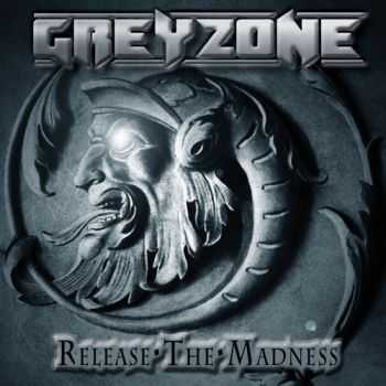 Greyzone - Release The Madness (2014)