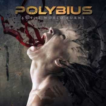 Polybius - As the World Burns (2014)