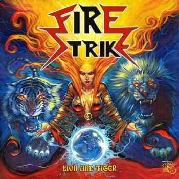 Fire Strike - Lion And Tiger (2013)
