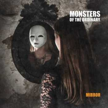 Monsters of the Ordinary - Mirror  (2014)