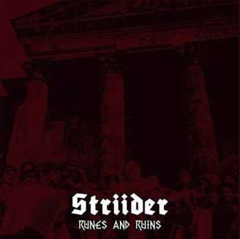 Striider - Runes And Ruins (2013)