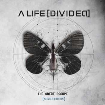 A Life [Divided] - The Great Escape [Winter Edition] (2013)