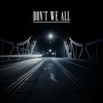 Don't We All - Don't We All (Demo) (2014)