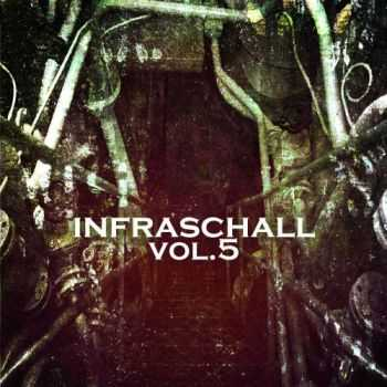VA - Infraschall Vol.5 (2013)