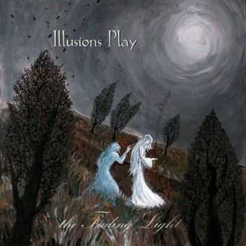 Illusions Play - The Fading Light (2014)