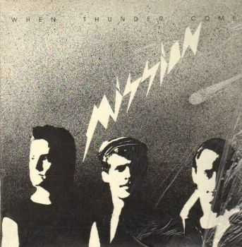 Mission - When Thunder Comes (1986)