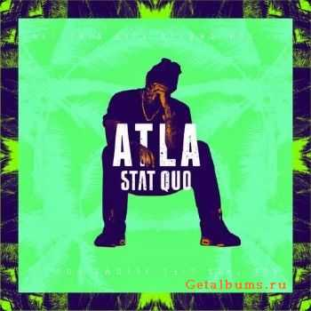 Stat Quo - ATLA: All This Life Allows, Vol. 1 (2014)