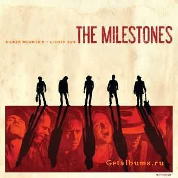 The Milestones - Higher Mountain-Closer Sun (2014)