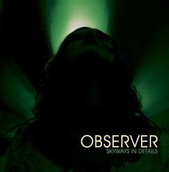 Observer - Skyways In Details [EP] (2014)