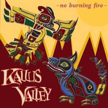 Kallus Valley - No Burning Fire (EP) 2014