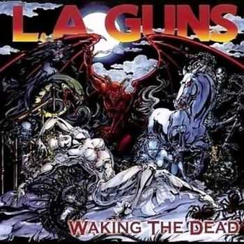 L.A. Guns - Walking The Dead (2002)