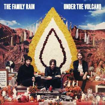 The Family Rain - Under The Volcano [Deluxe Version] (2014)
