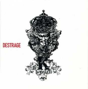 Destrage - The King Is Fat'N'Old (2010)