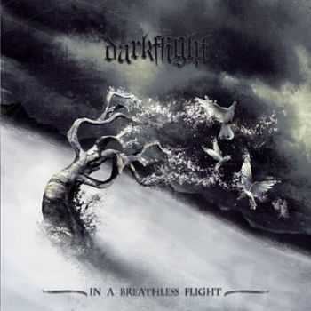 Darkflight - In A Breathless Flight [ep] (2010)