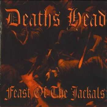 Deaths Head - Feast of the Jackals (2003)