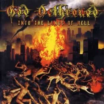 God Dethroned - Into The Lungs of Hell (2003)