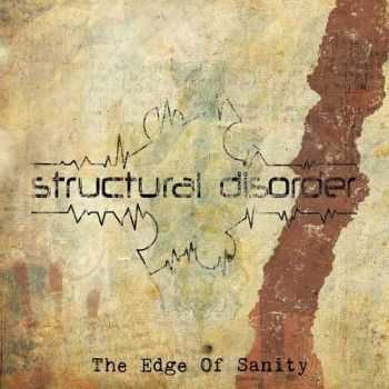 Structural Disorder - The Edge Of Sanity (2014)