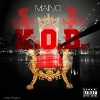 Maino - K.O.B. (King Of Brooklyn) EP (2014)