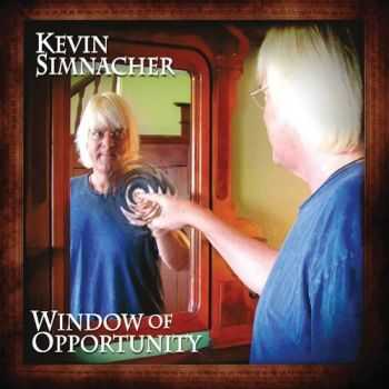 Kevin Simnacher - Window Of Opportunity (2013)