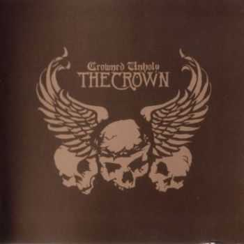 The Crown - Crowned Unholy (2004)