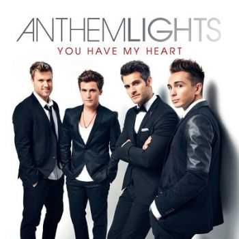 Anthem Lights - You Have My Heart (2014)