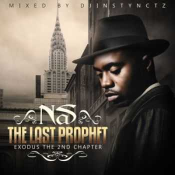 Nas - The Last Prophet: Exodus 2nd Chapter (2014)