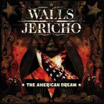 Walls Of Jericho - The American Dream (2008)