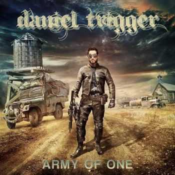 Daniel Trigger - Army Of One (2014)
