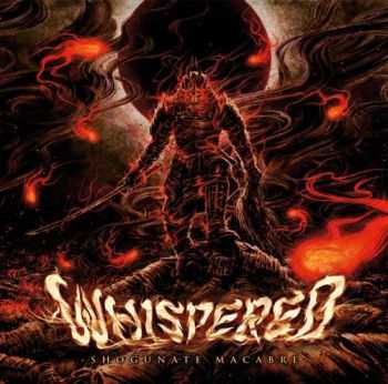 Whispered - Shogunate Macabre (2014)
