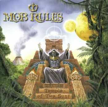 Mob Rules - Temple Of Two Suns (2000)