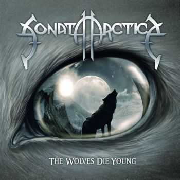Sonata Arctica - The Wolves Die Young (Single) (2014)