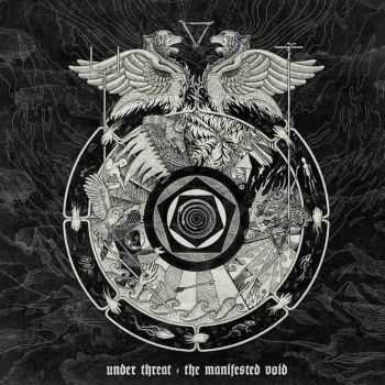Under Threat - The Manifested Void (2013)