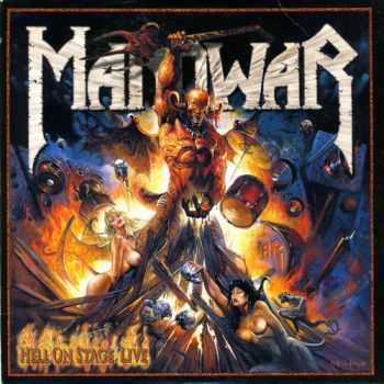 Manowar - Hell On Stage (Live) (1999)