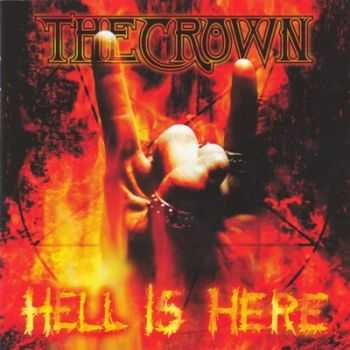 The Crown - Hell Is Here (1999)