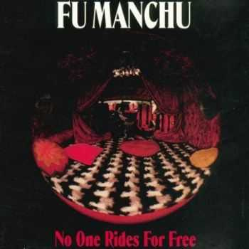 Fu Manchu - No One Rides for Free (1994)