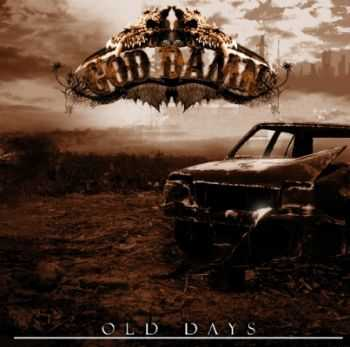 God Damn - Old Days (2009)