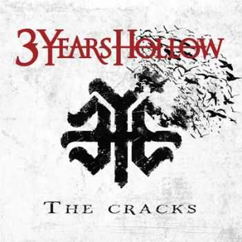 3 Years Hollow - The Cracks (2014)
