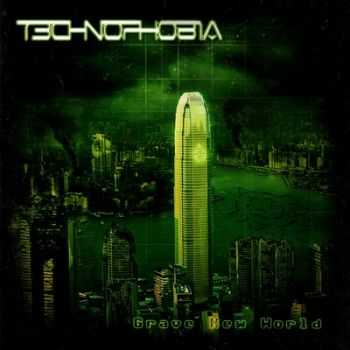 T3chn0ph0b1a (Technophobia) - Grave New World (2009)