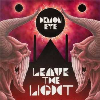 Demon Eye - Leave The Light (2014) FLAC