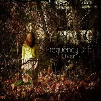 Frequency Drift - Over (2014)