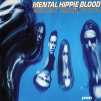 Mental Hippie Blood - Pounds (1994)