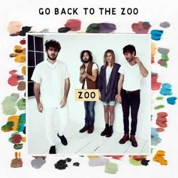Go Back To The Zoo - Zoo (2014)