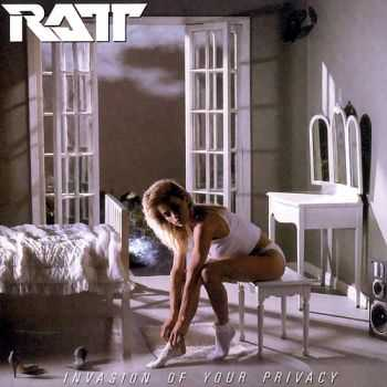 Ratt - Invasion Of Your Privacy (1985)