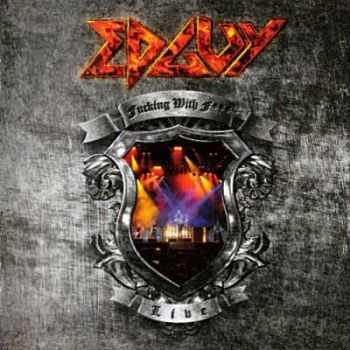 Edguy - Fucking With Fire [Live] [Limited Edition] (2009)