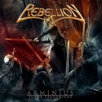 Rebellion - Arminius: Furor Teutonicus (2012) Mp3+Lossless