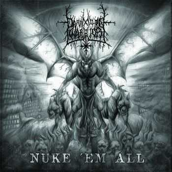 Darkmoon Warrior - Nuke 'Em All (2013)