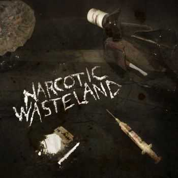 Narcotic Wasteland - Narcotic Wasteland (2014)