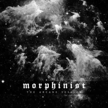 Morphinist - The Arcane Session (2014)