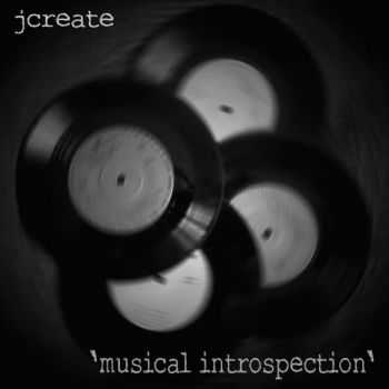 JCreate - Musical Introspection (2014)