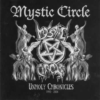 Mystic Circle - Unholy Chronicles (2004) [LOSSLESS]